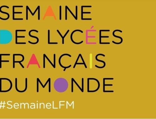 Semaine des Lycées Français du Monde #SemaineLFM c'est parti !